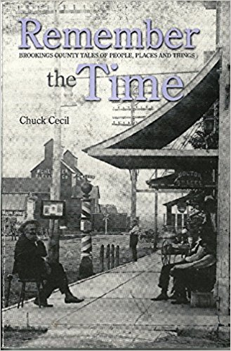 Image for Remember the Time: Brookings County Tales of People, Places and Things