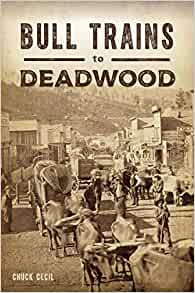 Image for Bull Trains To Deadwood